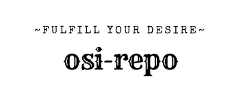 osi-repo~FULFILL YOUR DESIRE~